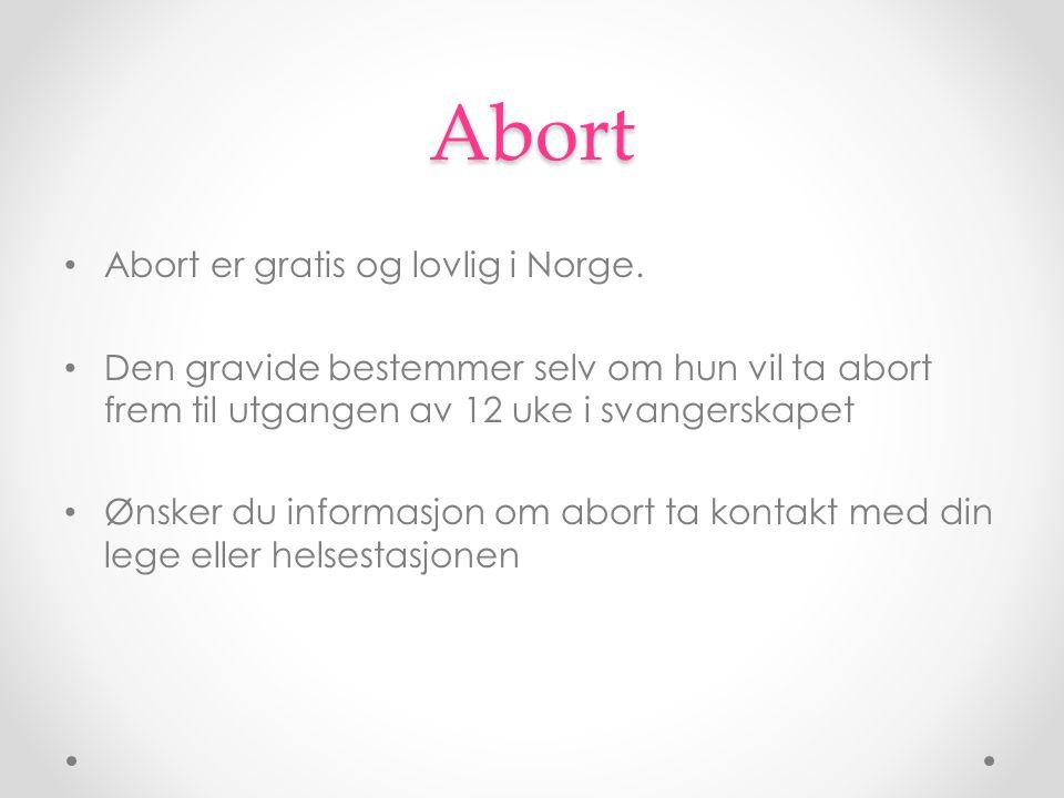 Abort Abort er gratis og lovlig i Norge.