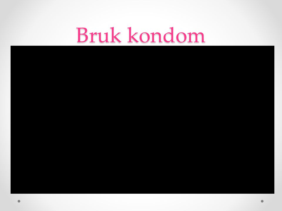 Bruk kondom Kort reklamefilm om kondom