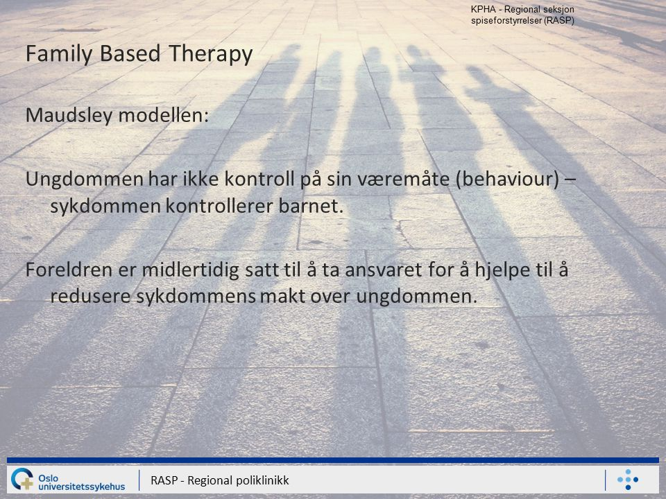 Family Based Therapy Maudsley modellen: