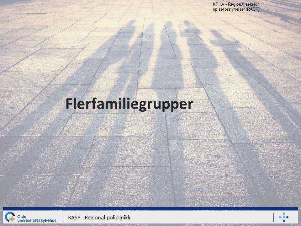 Flerfamiliegrupper RASP - Regional poliklinikk