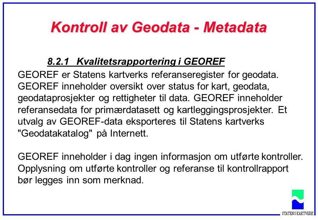 Kontroll av Geodata - Metadata