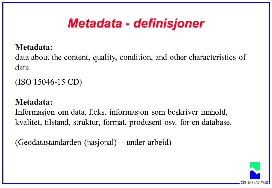 Metadata - definisjoner
