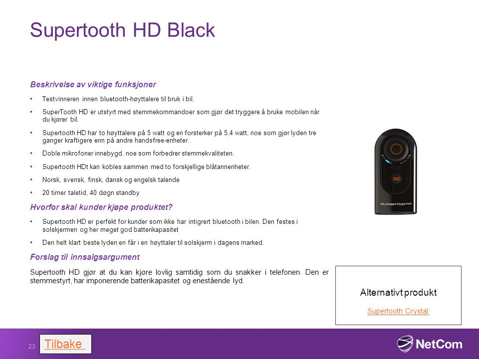 Supertooth HD Black Tilbake Alternativt produkt