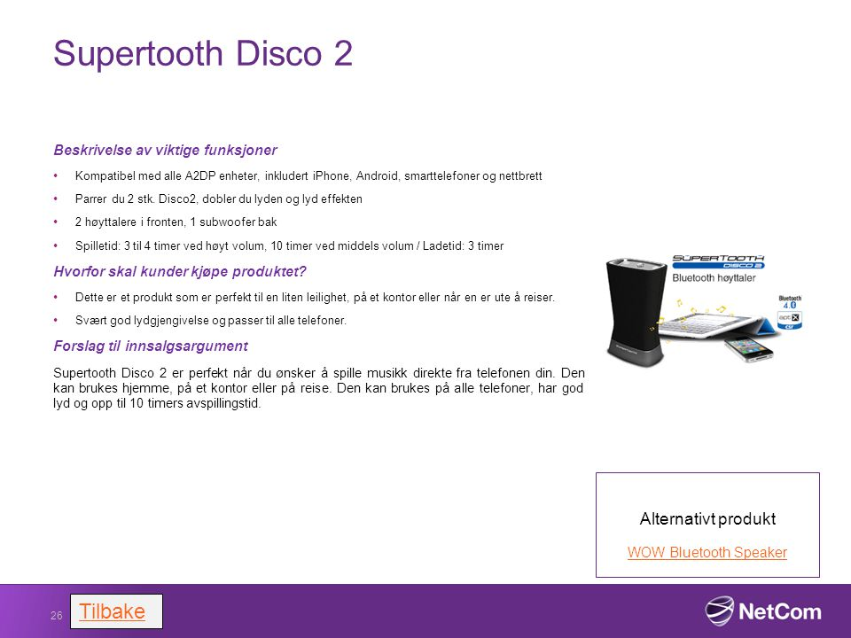 Supertooth Disco 2 Tilbake Alternativt produkt