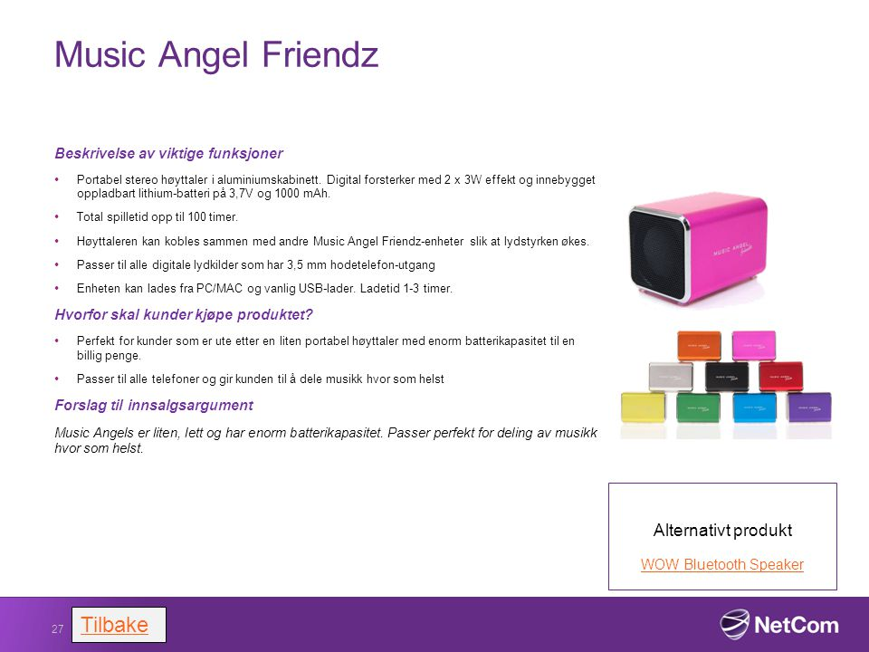 Music Angel Friendz Tilbake Alternativt produkt
