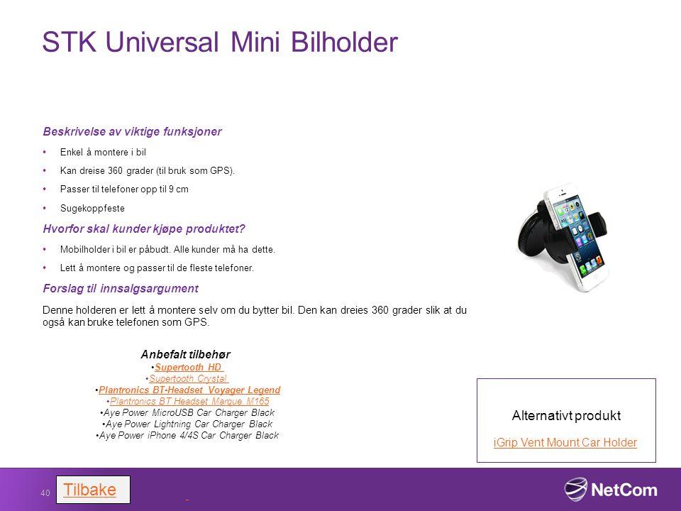 STK Universal Mini Bilholder