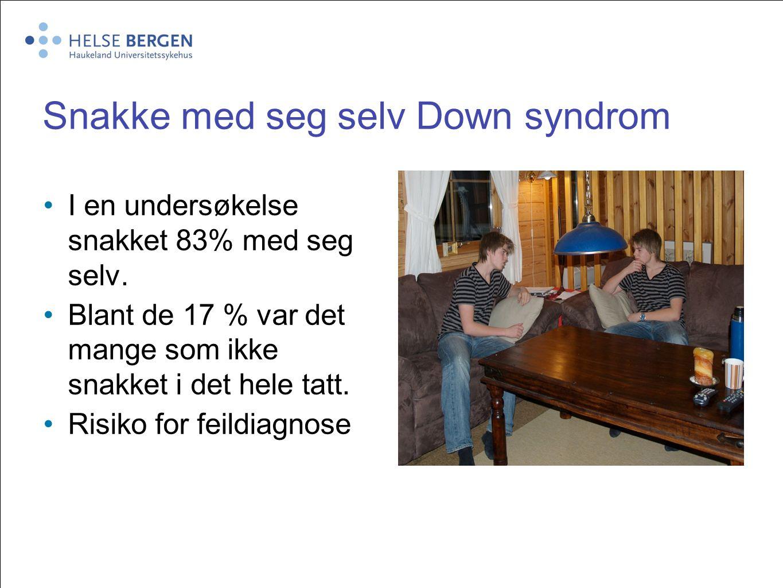 Snakke med seg selv Down syndrom