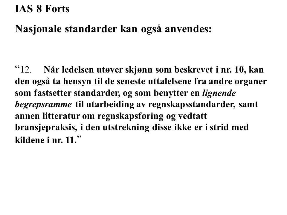 IAS 8 Forts Nasjonale standarder kan også anvendes: