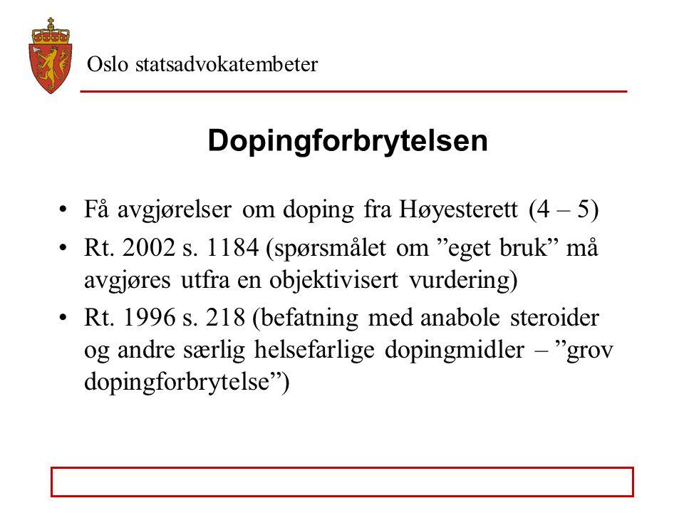 Dopingforbrytelsen Få avgjørelser om doping fra Høyesterett (4 – 5)