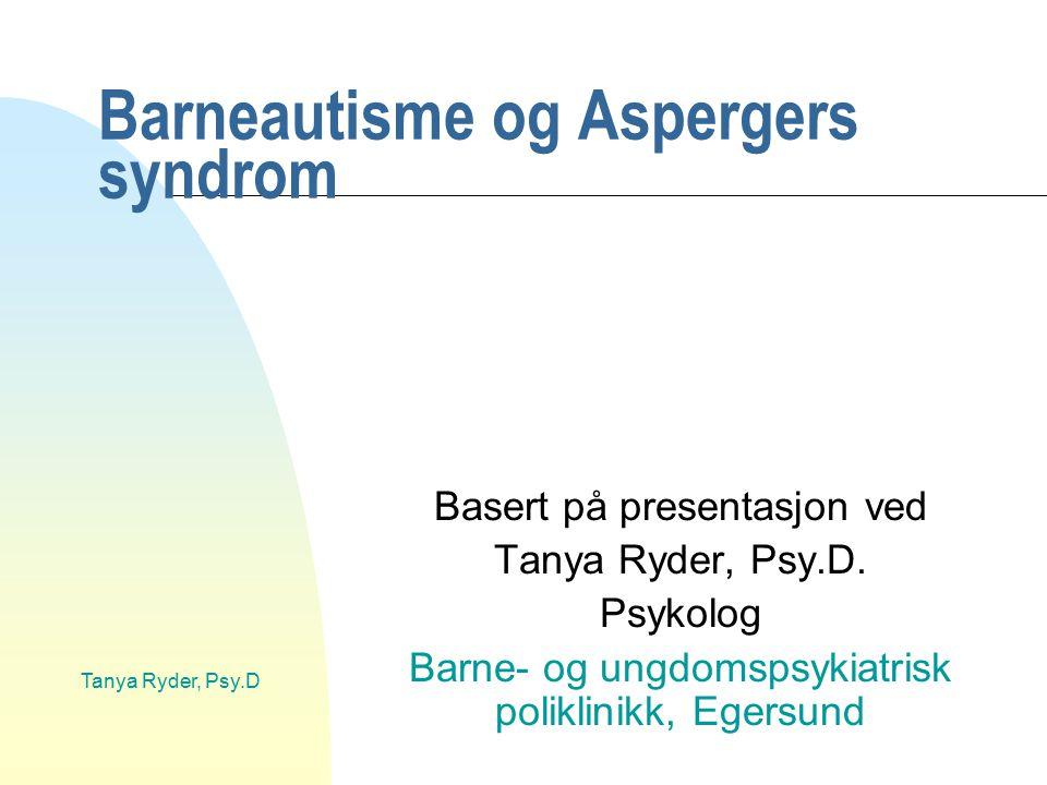 Barneautisme og Aspergers syndrom
