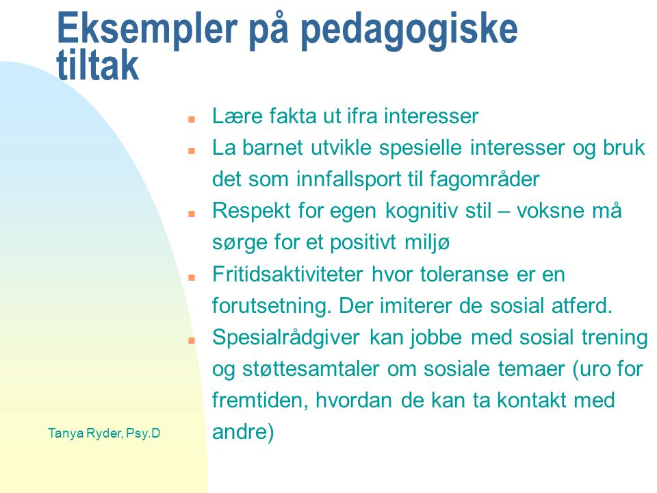 Eksempler på pedagogiske tiltak