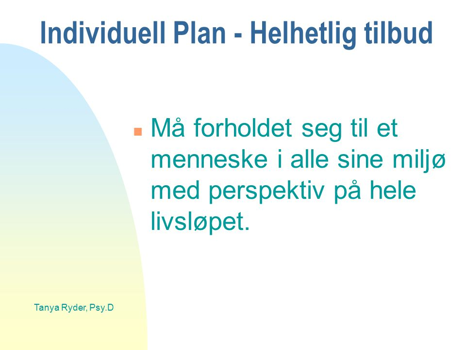 Individuell Plan - Helhetlig tilbud