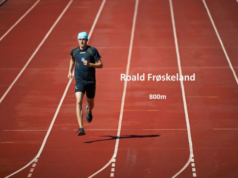 Roald Frøskeland 800m