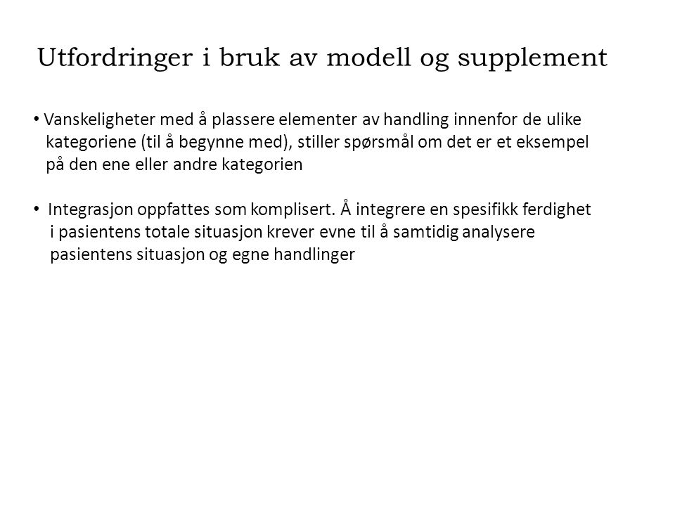 Utfordringer i bruk av modell og supplement
