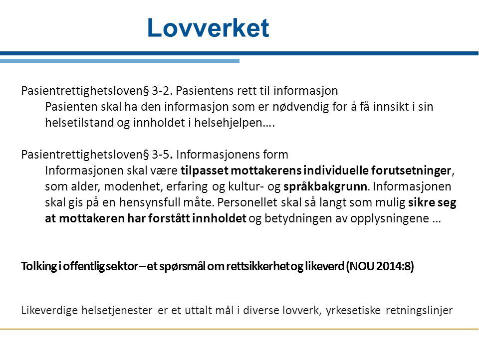 Lovverket Pasientrettighetsloven§ 3-2. Pasientens rett til informasjon