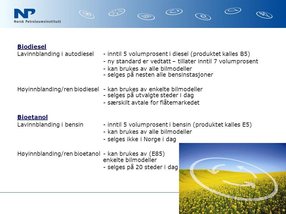 Biodiesel Lavinnblanding i autodiesel - inntil 5 volumprosent i diesel (produktet kalles B5)