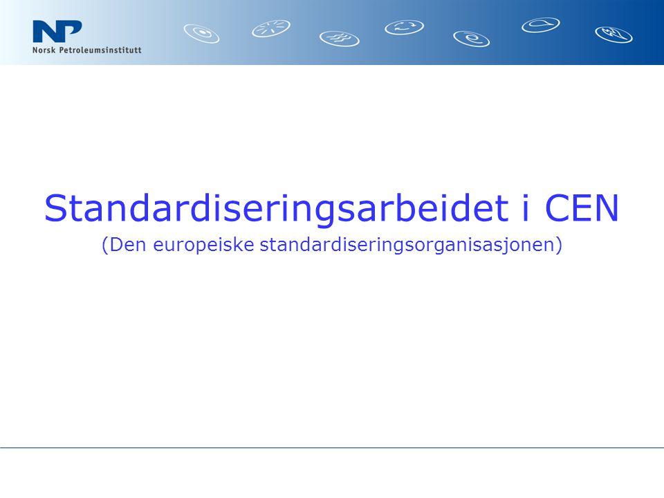 Standardiseringsarbeidet i CEN