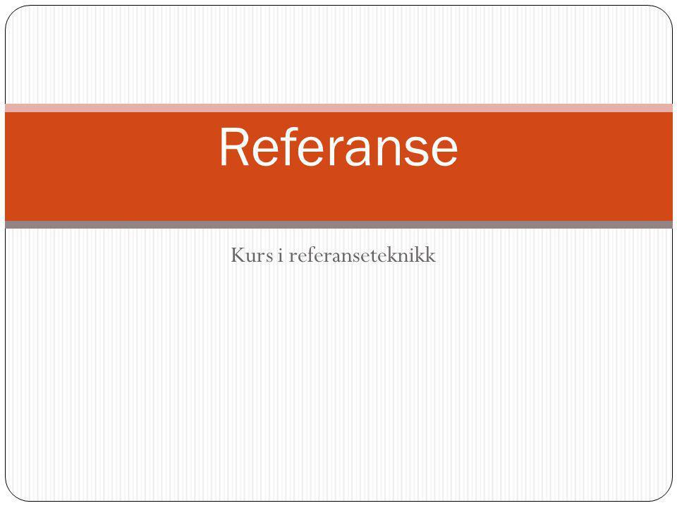 Kurs i referanseteknikk