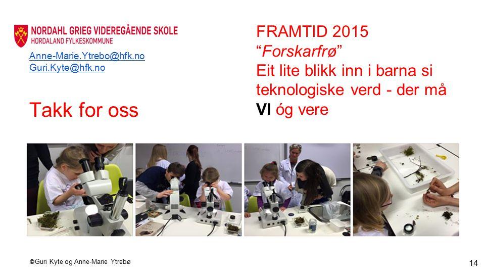 Takk for oss FRAMTID 2015 Forskarfrø