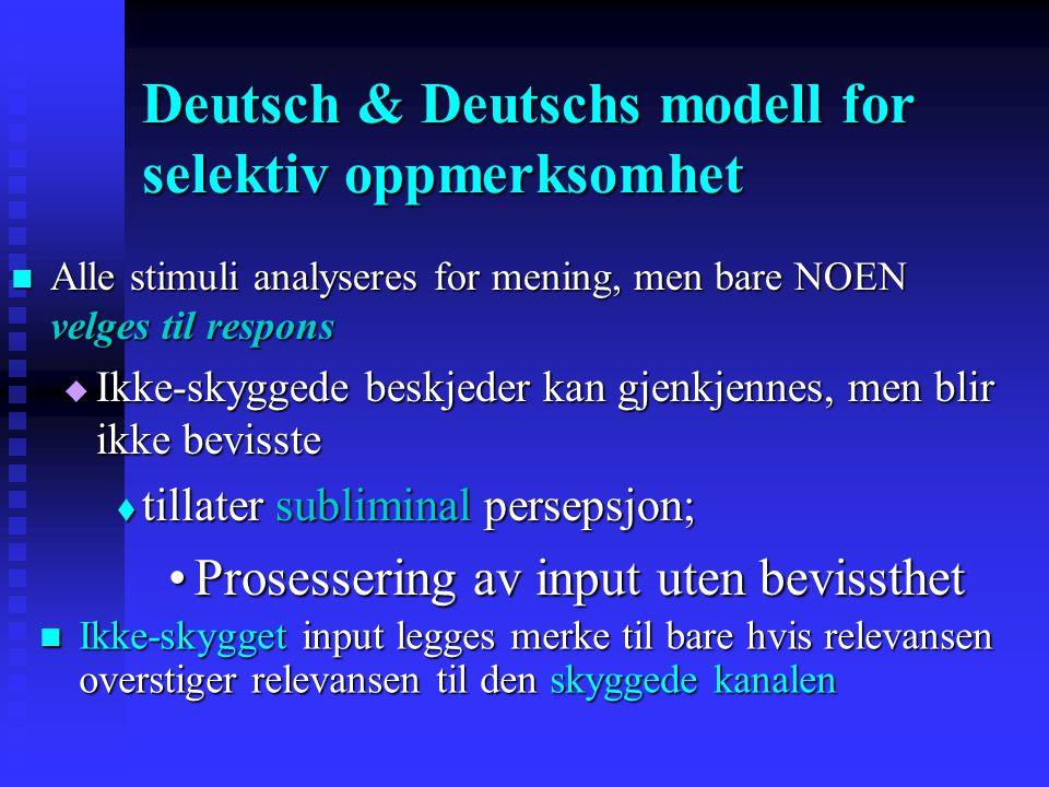 Deutsch & Deutschs modell for selektiv oppmerksomhet