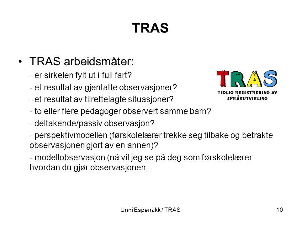 TRAS TRAS arbeidsmåter: - er sirkelen fylt ut i full fart