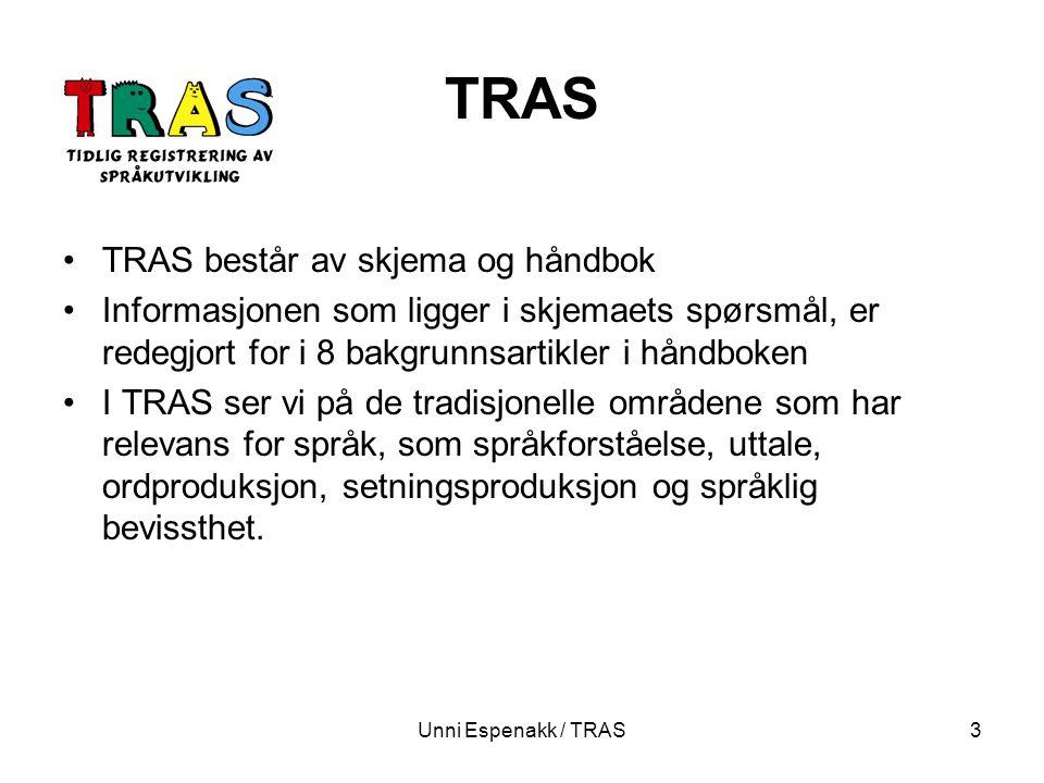TRAS TRAS består av skjema og håndbok