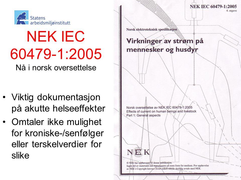 NEK IEC 60479-1:2005 Nå i norsk oversettelse