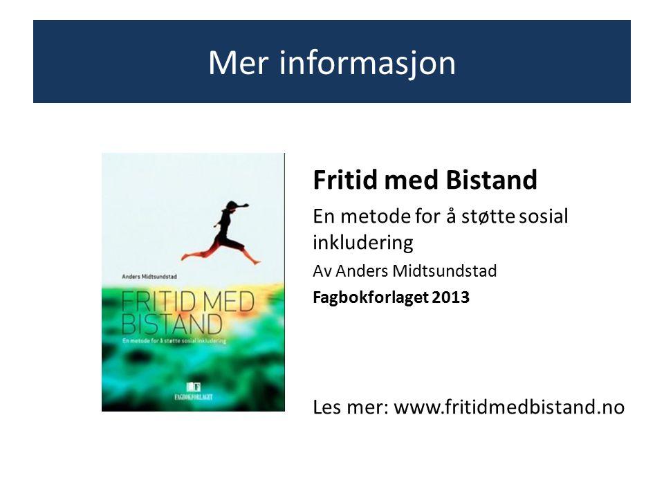 Mer informasjon Fritid med Bistand