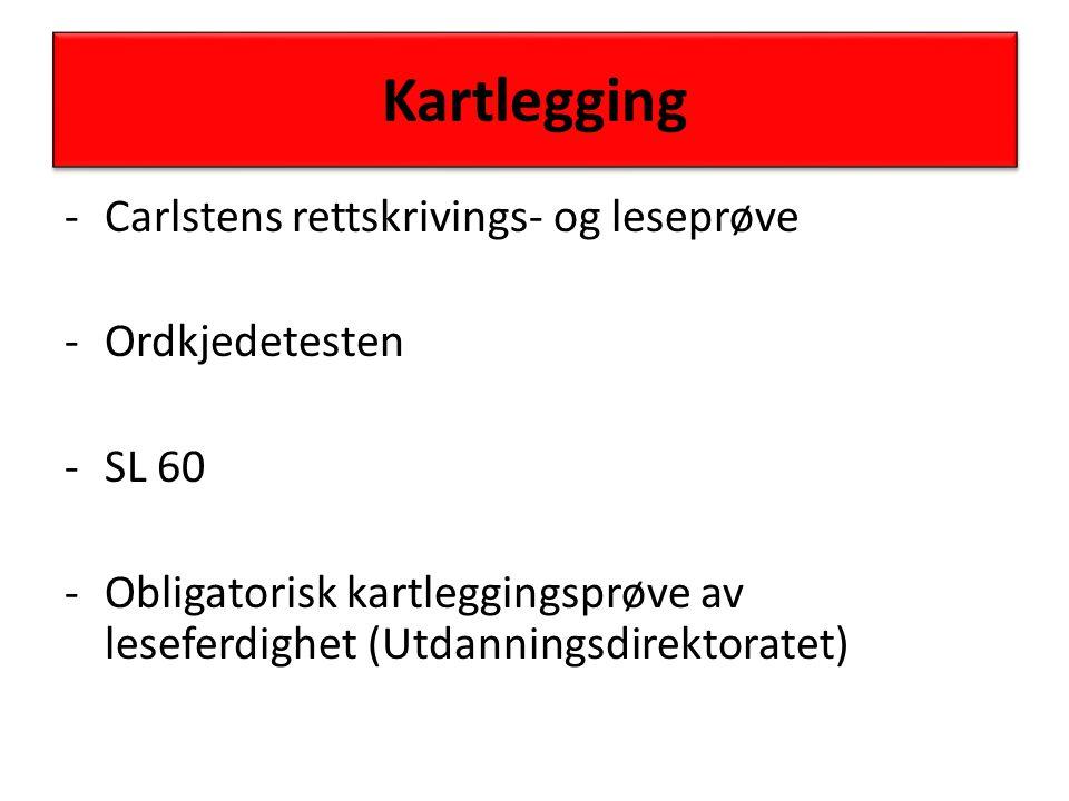 Kartlegging Carlstens rettskrivings- og leseprøve Ordkjedetesten SL 60