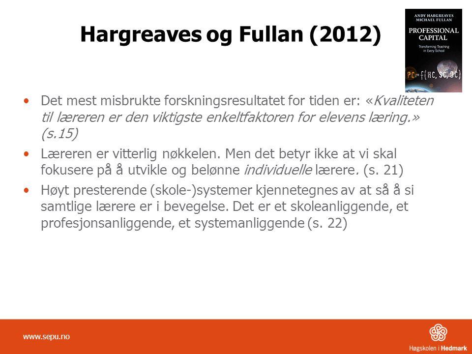 Hargreaves og Fullan (2012)