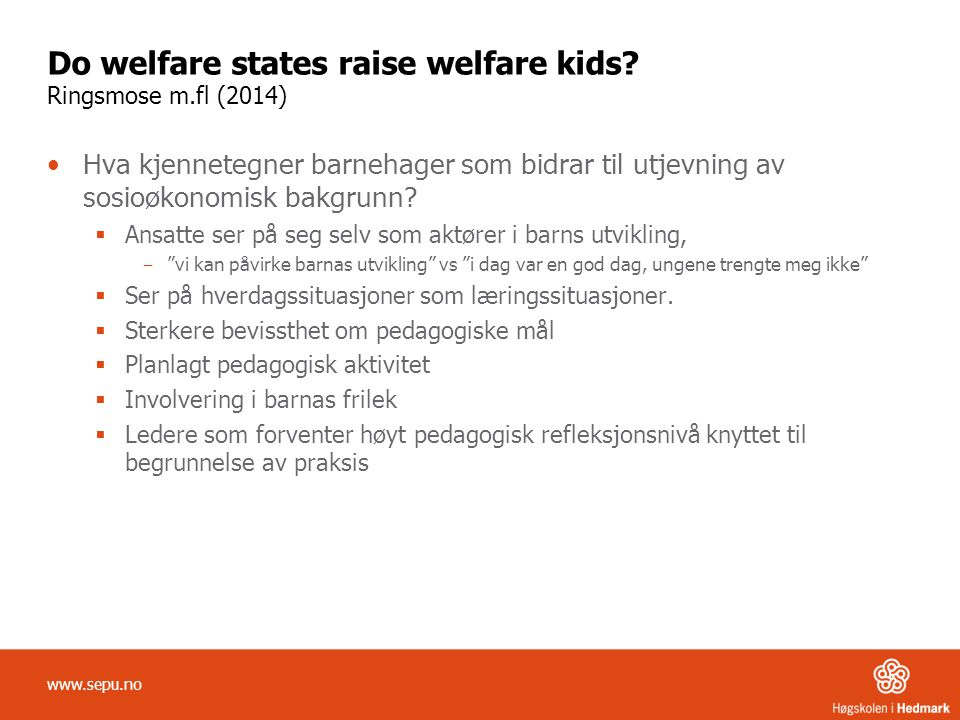 Do welfare states raise welfare kids Ringsmose m.fl (2014)