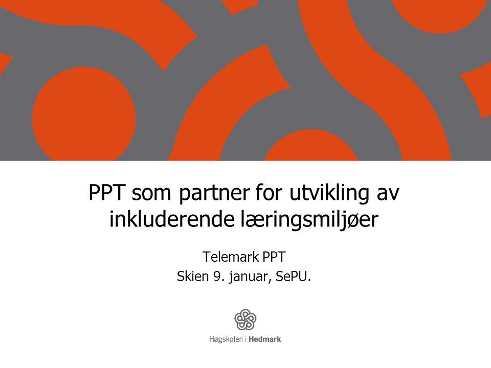PPT som partner for utvikling av inkluderende læringsmiljøer