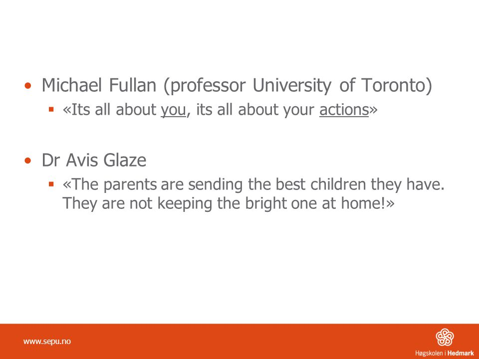 Michael Fullan (professor University of Toronto)