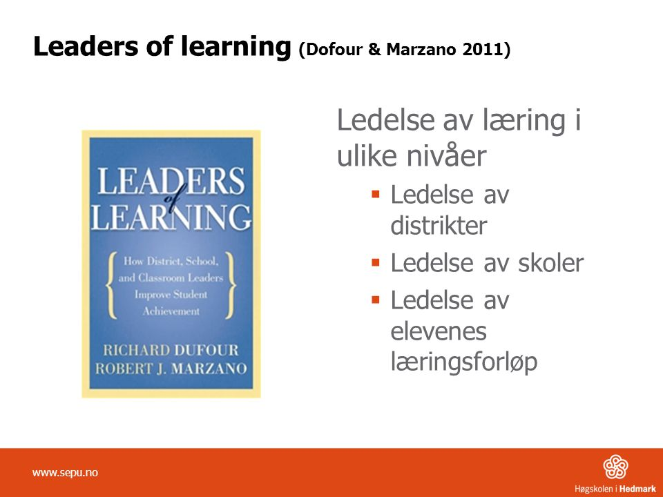 Leaders of learning (Dofour & Marzano 2011)