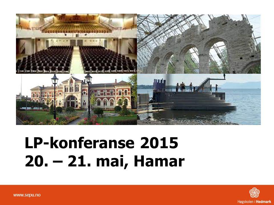 LP-konferanse 2015 20. – 21. mai, Hamar