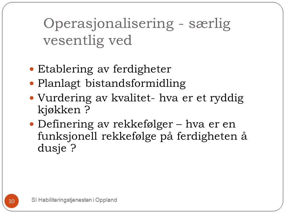 Operasjonalisering - særlig vesentlig ved