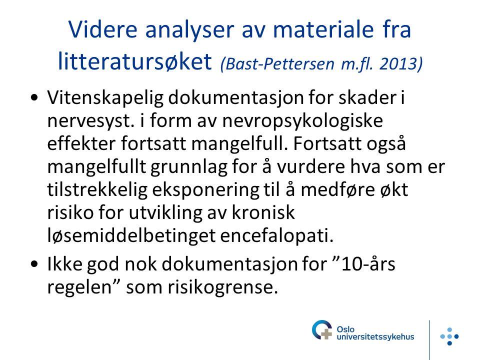 Videre analyser av materiale fra litteratursøket (Bast-Pettersen m. fl