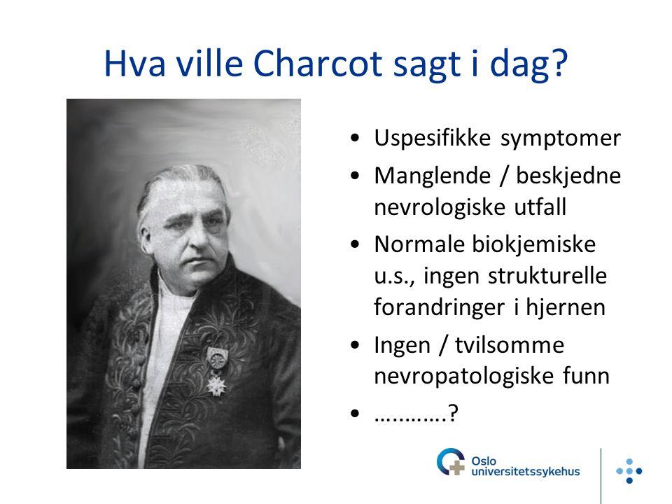 Hva ville Charcot sagt i dag