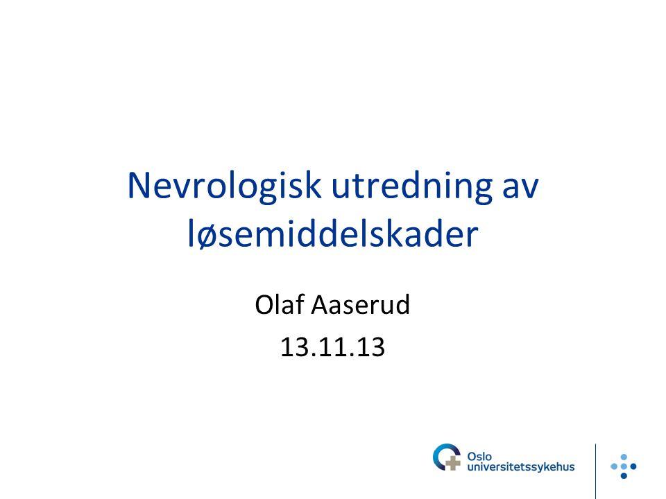 Nevrologisk utredning av løsemiddelskader