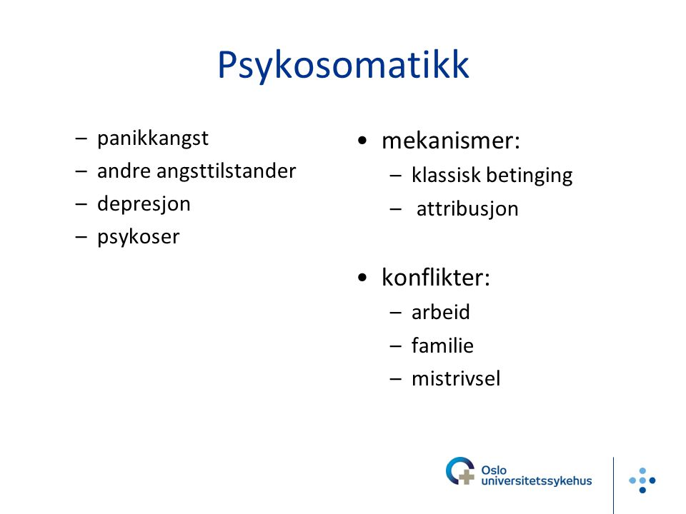 Psykosomatikk mekanismer: konflikter: panikkangst