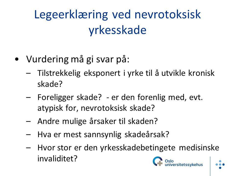 Legeerklæring ved nevrotoksisk yrkesskade