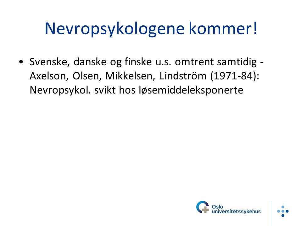 Nevropsykologene kommer!