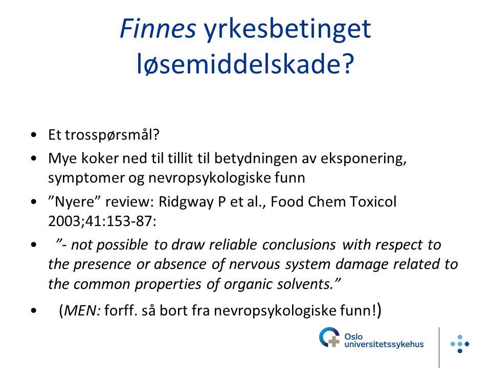 Finnes yrkesbetinget løsemiddelskade