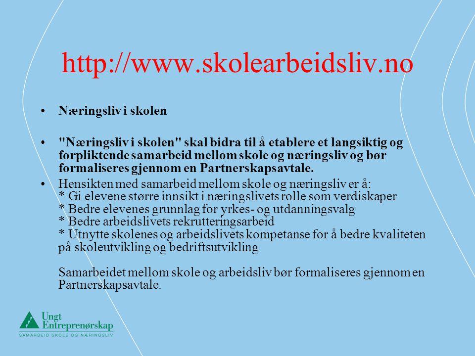 http://www.skolearbeidsliv.no Næringsliv i skolen