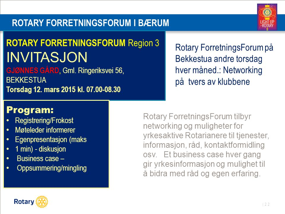 ROTARY FORRETNINGSFORUM I BÆRUM