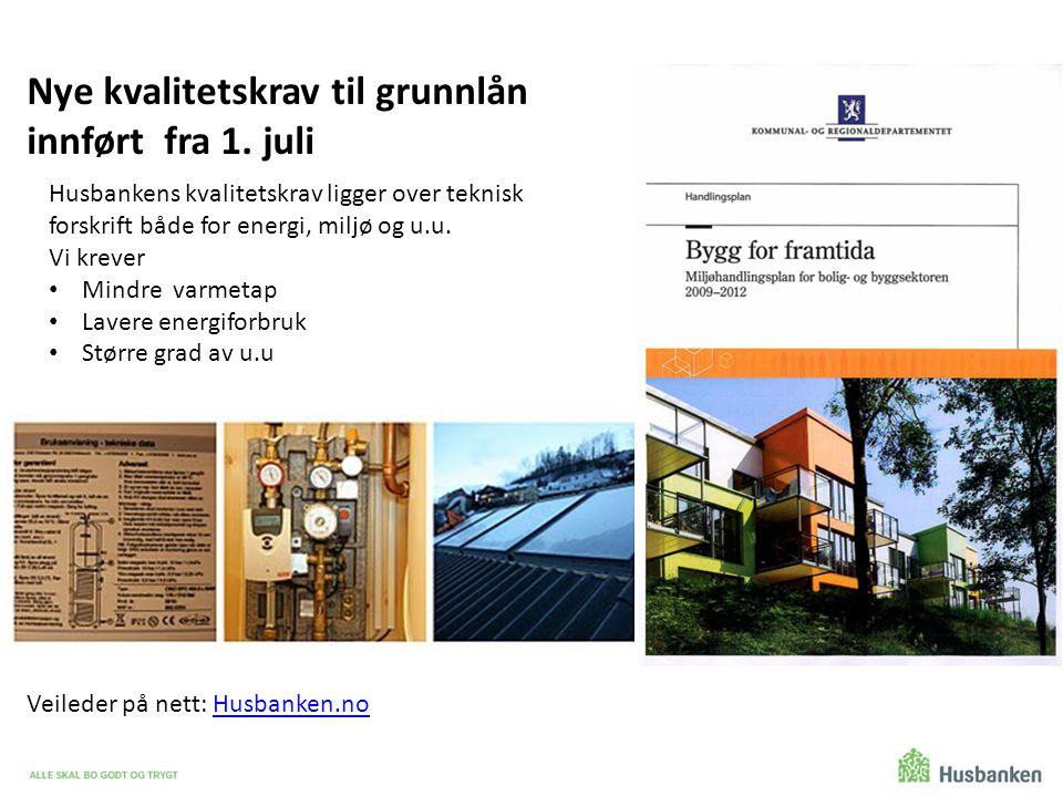Nye kvalitetskrav til grunnlån innført fra 1. juli