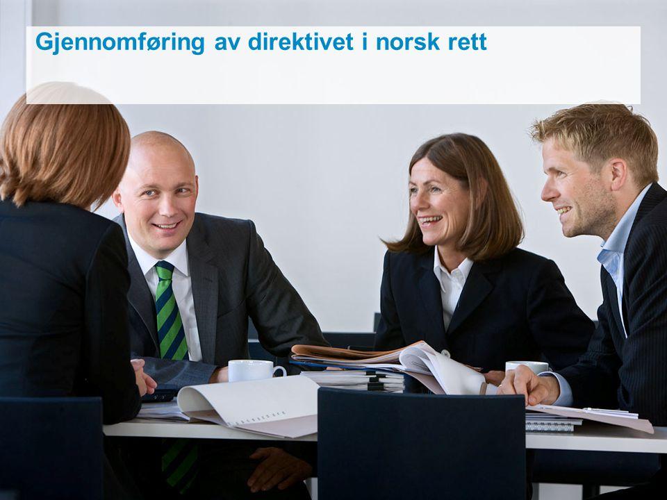 Gjennomføring av direktivet i norsk rett