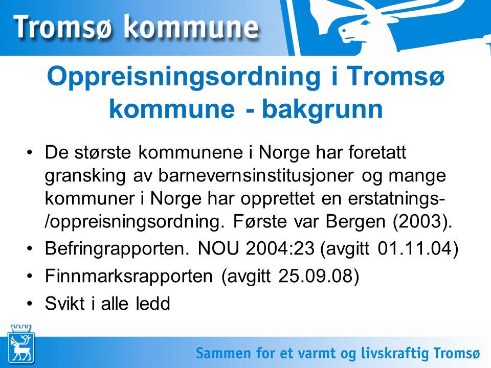 Oppreisningsordning i Tromsø kommune - bakgrunn