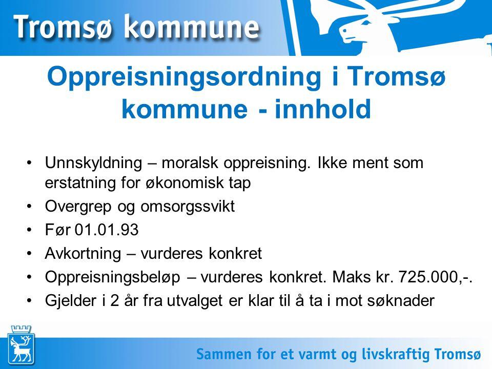 Oppreisningsordning i Tromsø kommune - innhold
