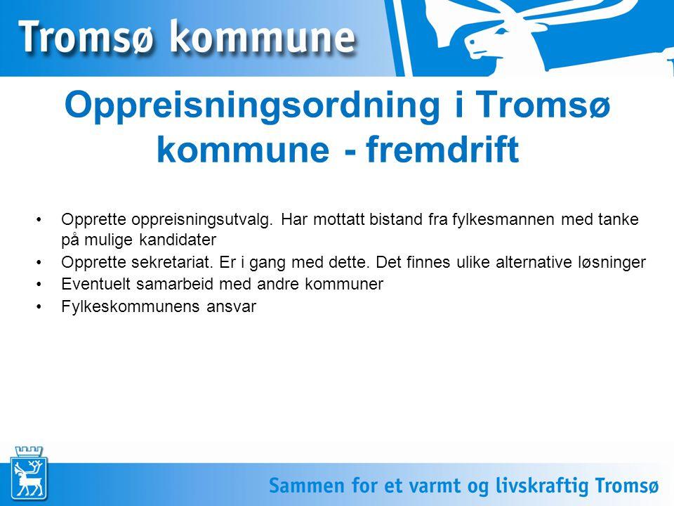 Oppreisningsordning i Tromsø kommune - fremdrift